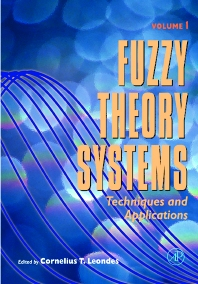 Cover image for Fuzzy Theory Systems, Four-Volume Set