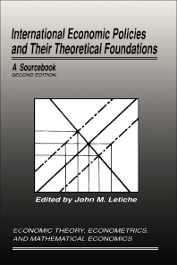 International Economic Policies and Their Theoretical Foundations - 2nd Edition - ISBN: 9780124442818, 9781483297040