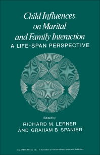Cover image for Child Influences on Marital and Family Interaction