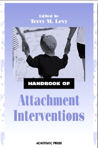 Handbook of Attachment Interventions - 1st Edition - ISBN: 9780124458604, 9780080533384