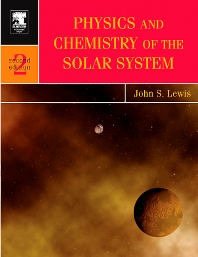Cover image for Physics and Chemistry of the Solar System