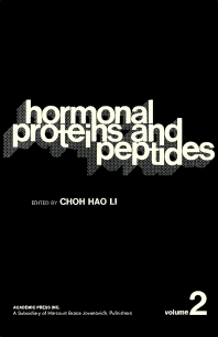 Hormonal Proteins and Peptides - 1st Edition - ISBN: 9780124472020, 9781483257372