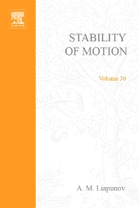Stability of Motion by A M Liapunov - 1st Edition - ISBN: 9780124474505, 9780080955377