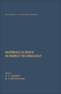 Materials Science in Energy Technology - 1st Edition - ISBN: 9780124475502, 9780323145534