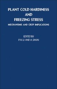 Plant Cold Hardiness and Freezing Stress - 1st Edition - ISBN: 9780124476509, 9780323150712