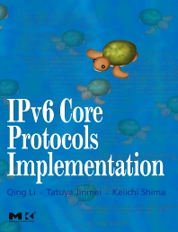 IPv6 Core Protocols Implementation - 1st Edition - ISBN: 9780124477513, 9780080495880