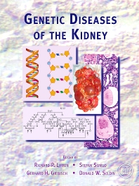 Genetic Diseases of the Kidney - 1st Edition - ISBN: 9780124498518, 9780080924274