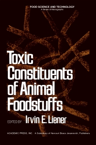 Toxic Constituents of Animal Foodstuffs - 1st Edition - ISBN: 9780124499409, 9780323159623