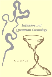 Inflation and Quantum Cosmology - 1st Edition - ISBN: 9780124501454, 9780323160131
