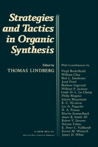 Strategies and Tactics In Organic Synthesis - 1st Edition - ISBN: 9780124502802, 9780323152938