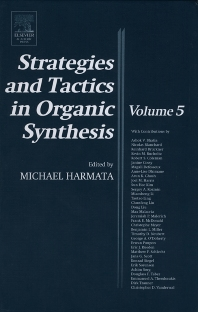 Strategies and Tactics in Organic Synthesis, 1st Edition,Michael Harmata,ISBN9780124502840