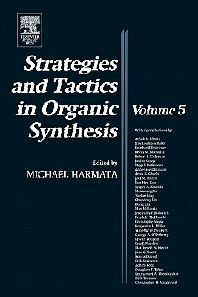 Strategies and Tactics in Organic Synthesis, 1st Edition,Michael Harmata,ISBN9780124502864