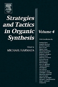 Strategies and Tactics in Organic Synthesis, 1st Edition,Michael Harmata,ISBN9780124502871