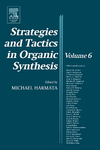 Strategies and Tactics in Organic Synthesis, 1st Edition,Michael Harmata,ISBN9780124502888