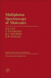Multiphoton Spectroscopy of Molecules - 1st Edition - ISBN: 9780124505209, 9780323158350