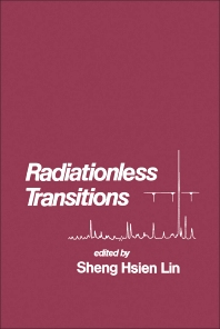 Radiationless Transitions - 1st Edition - ISBN: 9780124506503, 9780323150279