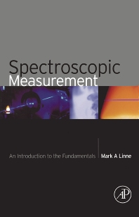 Spectroscopic Measurement - 1st Edition - ISBN: 9780124510715, 9780080517537