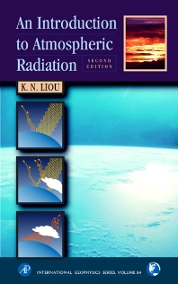 An Introduction to Atmospheric Radiation, 2nd Edition,K. N. Liou,ISBN9780124514515