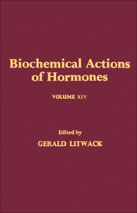 Biochemical Actions of Hormones V14 - 1st Edition - ISBN: 9780124528147, 9780323152952