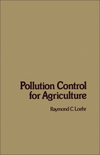Pollution Control for Agriculture - 1st Edition - ISBN: 9780124552609, 9780323152280