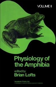 Cover image for Physiology of the Amphibia Volume 2