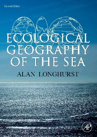 Ecological Geography of the Sea, 2nd Edition,Alan Longhurst,ISBN9780124555211