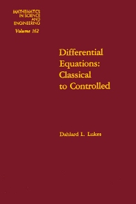 Differential Equations: Classical to Controlled - 1st Edition - ISBN: 9780124599802, 9780080956688