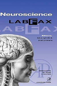 Neuroscience LabFax, 1st Edition,Ali Hames,D. Rickwood,M. Lynch,S. O'Mara,ISBN9780124604902