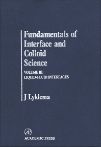 Fundamentals of Interface and Colloid Science, 1st Edition,J. Lyklema,ISBN9780124605237