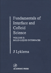 Fundamentals of Interface and Colloid Science - 1st Edition - ISBN: 9780124605244, 9780080507125