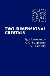 Two-Dimensional Crystals, 1st Edition,A. Naumovets,ISBN9780124605909