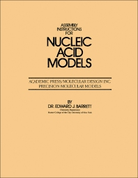 Assembly Instructions for Nucleic Acid Models - 1st Edition - ISBN: 9780124624290, 9780323161251