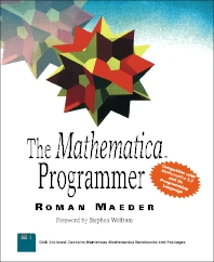 The Mathematica® Programmer - 1st Edition - ISBN: 9780124649903, 9781483214153