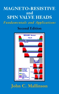 Magneto-Resistive and Spin Valve Heads - 2nd Edition - ISBN: 9780124666276, 9780080510637