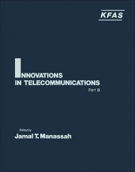 Innovations in Telecommunications Part B - 1st Edition - ISBN: 9780124674028, 9780323147354