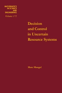 Cover image for Decision and Control in Uncertain Resource Systems