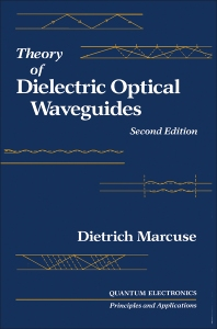Cover image for Theory of Dielectric Optical Waveguides 2e