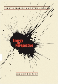 Energy in Perspective - 2nd Edition - ISBN: 9780124722767, 9780323161961