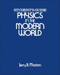 Physics in the Modern World - 1st Edition - ISBN: 9780124722781, 9780323159814