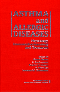 Asthma and Allergic Diseases - 1st Edition - ISBN: 9780124733404, 9780080527642