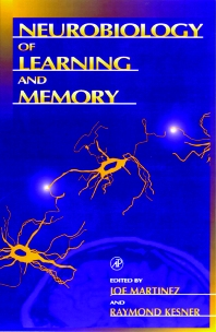 Neurobiology of Learning and Memory - 1st Edition - ISBN: 9780124756557, 9780080537405