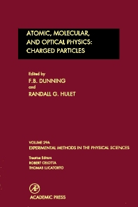 Atomic, Molecular, and Optical Physics: Charged Particles, 1st Edition,F. Dunning,Randall Hulet,ISBN9780124759749