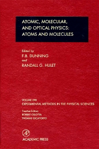 Atomic, Molecular, and Optical Physics: Atoms and Molecules, 1st Edition,F. Dunning,Randall Hulet,ISBN9780124759763