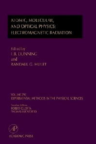 Electromagnetic Radiation: Atomic, Molecular, and Optical Physics, 1st Edition,F. Dunning,Randall Hulet,ISBN9780124759770