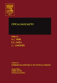 Optical Radiometry - 1st Edition - ISBN: 9780123992895, 9780080454924