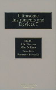 Reference for Modern Instrumentation, Techniques, and Technology: Ultrasonic Instruments and Devices I, 1st Edition,R. Thurston,Allan Pierce,Emmanuel Papadakis,ISBN9780124779235