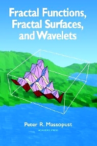 Fractal Functions, Fractal Surfaces, and Wavelets, 1st Edition,Peter Massopust,ISBN9780124788404