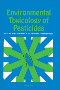 Environmental Toxicology of Pesticides - 1st Edition - ISBN: 9780124804500, 9780323138253