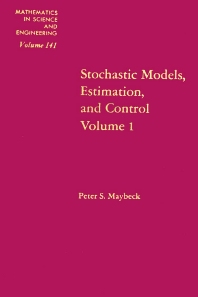Stochastic Models: Estimation and Control: v. 1 - 1st Edition - ISBN: 9780124807013, 9780080956503