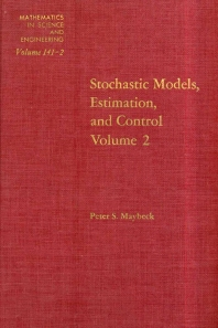 Cover image for Stochastic Models: Estimation and Control: v. 2